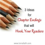 3 Ideas for Chapter Endings that will Hook Your Readers