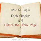 How to Begin Each Chapter and Conquer the Blank Page