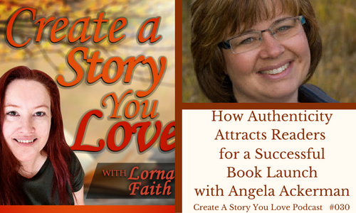 how-authenticity-blogpost-and-podcast-angela-ackerman