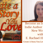 038 How to Be an Innovative Indie Author and Inspire New Writers with E. Rachael Hardcastle