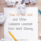 How to Not Quit and Other Lessons Learned from Walt Disney