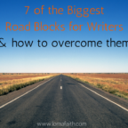 7 of the Biggest Road Blocks for Writers (and how to overcome them)