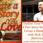 047 Outline Your Novel Using 4 Part Story Structure and Create a Marketing Plan with Nick Thacker [Rebroadcast]