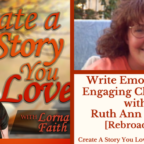 049 Write Emotionally Engaging Characters with Ruth Ann Nordin [Rebroadcast]