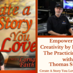 051 Empower Your Creativity by Engaging The Practicing Mind with Thomas Sterner