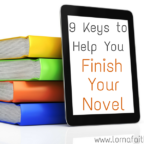 5 Keys To Help You Finish Your Novel