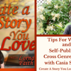056 Tips for Writing and Self-Publishing Cross Genre Fiction with Casia Schreyer