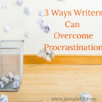 3 Ways Writers can Overcome Procrastination