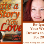059  Re-Ignite Your Writing Dreams and Goals for 2018!