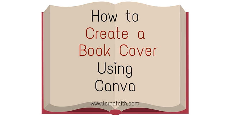 How To Create A Book Cover Using Canva